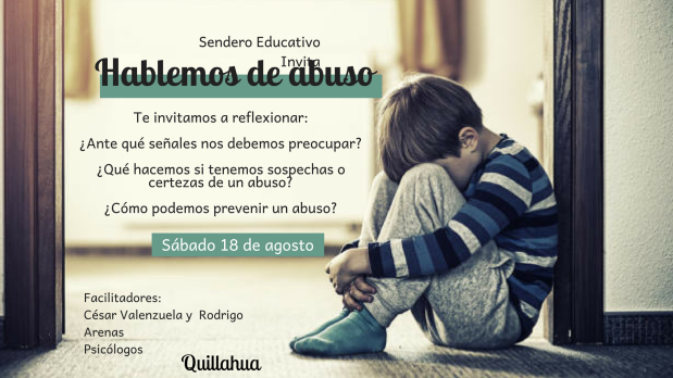 HABLEMOS DE ABUSO Facilitadores_ César Valenzuela Rodrigo ArenasPsicólogos Invita_Sendero Educativo-3